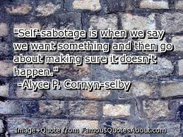 Do you self-sabotage?
